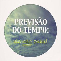 """""""O tempo anda sempre e não repousa"""" (Guilherme de Almeida)"""