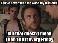 it's always sunny in philadelphia quotes - Google Search