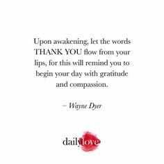 Thank You! #waynedyer #wisdom #inspiration