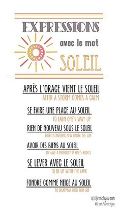 "French expressions using the word ""soleil"" (sun). French Language Lessons, French Language Learning, Learn A New Language, French Lessons, German Language, Spanish Lessons, Japanese Language, Spanish Language, French Expressions"