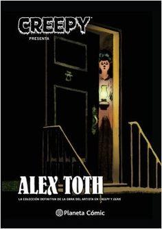 ¡La primera recopilación completa de las historias de terror de Alex Toth en las revistas Warren! http://rabel.jcyl.es/cgi-bin/abnetopac?SUBC=BPBU&ACC=DOSEARCH&xsqf991833993 =