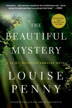 The Beautiful Mystery: A Chief Inspector Gamache Novel by Louise Penny, http://www.amazon.com/dp/1250031125/ref=cm_sw_r_pi_dp_OT3Fsb02916EV