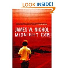 Midnight Cab: James W. Nichol: A terrified three-year-old boy is found clinging to a wire fence at the side of a country road. His mother had whispered to him to never let go, and then she vanished. The only clue found by authorities as to the child's identity is a photograph of two summering teenage girls and a letter presumably written from one to the other. Sixteen years later, Walker Devereaux finds himself in Toronto to uncover the truth about his biological parents.