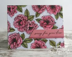 Coloring Therapy with True Love — Monday Montage #182 | Love Mondays, Sorry For Your Loss, Alcohol Markers, Stamping Up Cards, Big Flowers, Always And Forever, Sympathy Cards, My Stamp, True Love