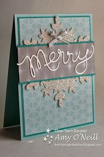 "Glittery Festive Flurry Snowflake ""Merry"" Card...Amy O'Neill: Amy's Paper Crafts - Freshly Made Sketches."
