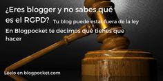 RGPD y LOPD: cómo cumplir la protección de datos en tu blog via @blogpocket