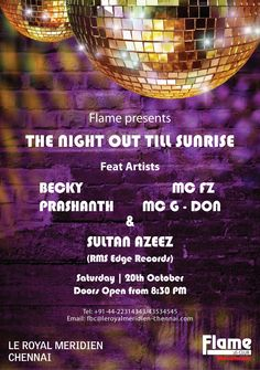 Party Hard - The Night Out till the Sunrise @ Flame, Le Royal Meridien, Chennai. For more details contact - +91 44 2231 4343