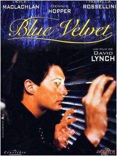 Blue Velvet, a film by David Lynch.
