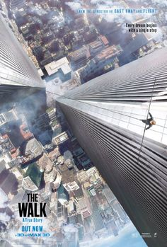 Love how the poster portrays the sheer height of the walk as it's central focus.   The Walk (2015)