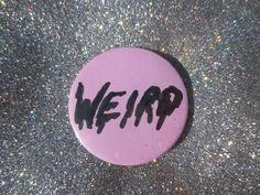 Hey, I found this really awesome Etsy listing at https://www.etsy.com/listing/169066070/weird-pink-art-pin