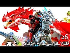 Awesome ARK: SURVIVAL EVOLVED: FIRE ALPHA WYVERN U0026 NEW TAMES E26 !
