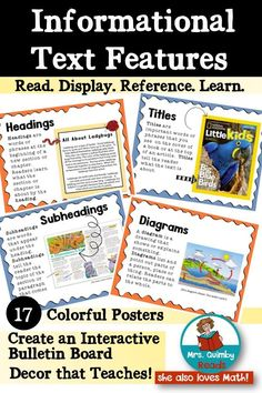 Teach Informational Text Features - Post these bright, colorful and informative anchor charts. Your students will learn these important text features and will gain knowledge on what they are and how they are used to help reading comprehension. These will make a stunning bulletin board that you can keep up for months.