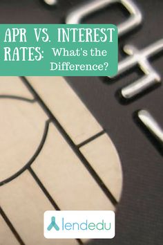 APR and an interest rate are two different things! Find out more with LendEDU.