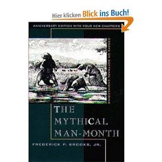 The Mythical Man-Month: Essays on Software Engineering, Anniversary Edition Edition) eBook: Frederick P. Software Project Management, Software Projects, Book Outline, Nonfiction Books, Reading Lists, Thought Provoking, New Books, Documentaries, Engineering
