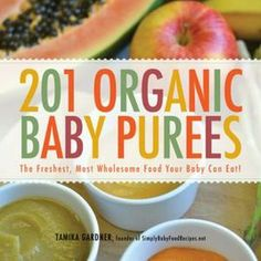 201 #Organic Baby Purees: Make your own Baby Food -