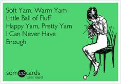 Soft Yarn, Warm Yarn Little Ball of Fluff Happy Yarn, Pretty Yarn I Can Never Have Enough