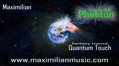 "New track ""Phaeton"" from the Fantasy Trance album ""Quantum Touch"""