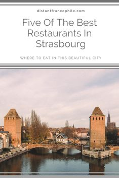 Our recommendations for the yummiest food in Strasbourg, France French Wine, French Food, French Restaurants, Strasbourg, Just In Case, Taj Mahal, France, Good Things, City