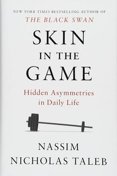 Skin in the Game: Hidden Asymmetries in Daily Life by Nassim Nicholas Taleb ebook warez ebook app ebook a epub ebook bestseller 2018 Free Books, Good Books, Books To Read, Trauma, Nassim Nicholas Taleb, Never Trust Anyone, Philosophy Books, Life Philosophy, Lectures