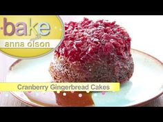 Cranberry Gingerbread Cake - Bake with Anna Olson - YouTube