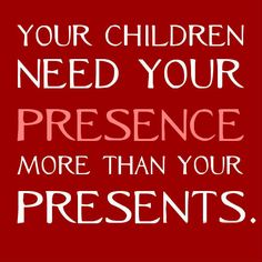 The best thing that you give to your #children is TIME.  #baby #kids #toddler #infants #child