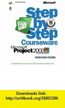 Microsoft� Project 2000 Step by Step Courseware Trainer Pack (Step By Step Courseware. Instructor Guide) (0790145111814) Carl Chatfield, Timothy Johnson, Rebecca Chatfield , ISBN-10: 0735611181  , ISBN-13: 978-0735611184 ,  , tutorials , pdf , ebook , torrent , downloads , rapidshare , filesonic , hotfile , megaupload , fileserve