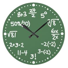 Maths Mathematical Equations Clock Version Two This fun and whimsical custom wall clock is perfect for math lovers. Test your arithmetic! The clock has mathematical equations instead of numbers. There is some addition, subtraction, multiplication, division, percentages, fractions, algebra, square root, and powers. This second version of the clock also has a factorial and cube root. They look like white chalk written on a green chalkboard.    The clock has white dots for the minutes.  #ad