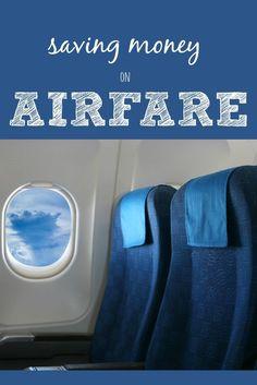 How to Save Money on Airfare :: Money Saving Travel Tips