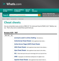 Whatis.com Cheat Sheet Glossary. A One Stop Shop for IT Cheat Sheets.