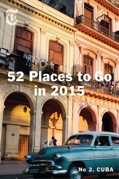 It's time to start making travel plans for 2015. Click to see our list of the 52 best places to travel this year. (Photo: Lisette Poole for The New York Times)