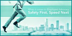 When It Comes to Employee Advocacy: Safety First, Speed Next
