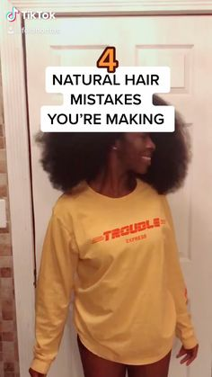 4 NATURAL HAIR MISTAKES YOU'RE MAKING pt 1