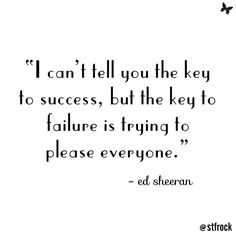Your opinion of yourself is the only one that matters! xx #inspo #quote #edsheeran
