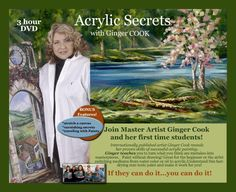 Acrylic Secrets, available for sale on Amazon, was my first DVD on how to paint. There are some great art tips and instruction in there. My friend Carla Pattersn helped me create it.