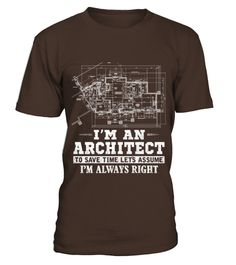 # Architect   Im an architect to save time t   shir .  HOW TO ORDER:1. Select the style and color you want: 2. Click Reserve it now3. Select size and quantity4. Enter shipping and billing information5. Done! Simple as that!TIPS: Buy 2 or more to save shipping cost!This is printable if you purchase only one piece. so dont worry, you will get yours.Guaranteed safe and secure checkout via:Paypal | VISA | MASTERCARD