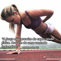 """""""A força não provém da capacidade física. Provém de uma vontade  indomável."""" (Mahatma Gandhi)  Aprenda Como Secar o Corpo Aplicando 7 Truques Que Você Nunca Sonhou Que Existisse: Vai Lá ➡ https://SegredoDefinicaoMuscular.com/ #boanoite #goodnight #motivação #motivated #motivation #motivate #ComoDefinirCorpo"""