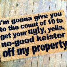 "The un-welcome mat! KEISTER doormat. Handmade. Materials:Pvc, Coconut, Eco Friendly, Green, Coir, Doormat, Mold, Fade Resistant Paint. Dimensions Medium 18"" x 30"" x 3/4"" THIN Woven 20"" x 32""x 1/2"" Large 23"" x 35""x 3/4"""