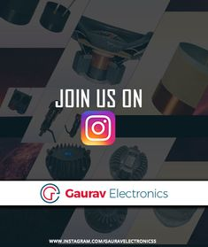 Kindly Join us on Instagram Instagram account : - www.instagram.com/gauravelectronicss