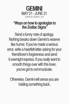 Gemini - Ways on how to apologize to the Zodiac Signs Gemini Quotes, Zodiac Signs Gemini, Zodiac Mind, Zodiac Quotes, Zodiac Facts, Gemini Traits, Gemini Life, Gemini Woman, Gemini Compatibility