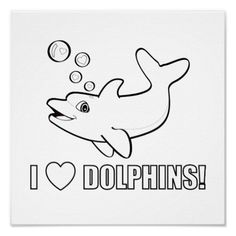 color&print | Color Me: I Love Dolphins! Print from Zazzle.com