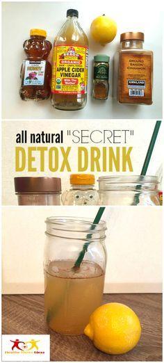 """All Natural """"Secret"""" Detox Drink Recipe"""