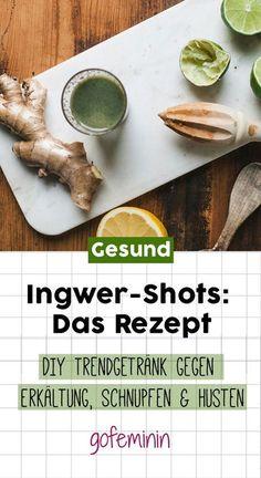 DIY Trendgetränk gegen Erkältung: Ingwer-Shots sind DER Booster fürs Immunsystem!