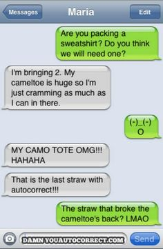 "There are so many good ""Damn you Autocorrects"" out there..."