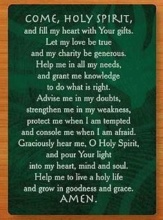 Holy Spirit, pour Your light into my heart...