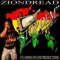 """""""Stop Dem"""" Ziondread  & Ice Serioussound Productions by Ice SeriouSSound official on SoundCloud"""