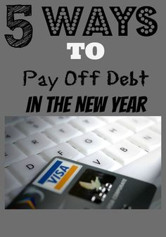 5 Ways to Pay off Debt in the New year