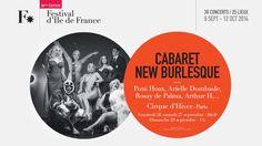 http://www.festival-idf.fr/2014/concert/le-cabaret-new-burlesque - Cabaret New Burlesque - Rossy De Palma - Arielle Dombasle - Arthur H - The Legendary Tigerman - Vendredi 27, samedi 27 septembre 2014, 20h30 - Dimanche 28 septembre 2014, 17h - Cirque d'Hiver, Paris (75)