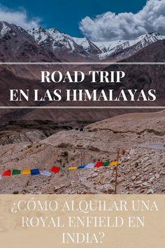 Una de las mayores aventuras de nuestro viaje. Himalayas en Royal Enfield. Tienes que hacerlo :D :D