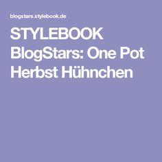 STYLEBOOK BlogStars: One Pot Herbst Hühnchen