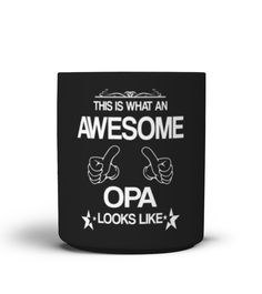 THIS IS WHAT AN AWESOME OPA LOOKS LIKE  #papagift #papa #photo #image #idea #shirt #tzl #gift #Onkel